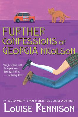 Further Confessions of Georgia Nicolson (Adult) - Rennison, Louise