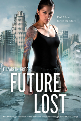 Future Lost, 3 - Briggs, Elizabeth