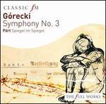 Górecki: Symphony No. 3; Pärt: Spiegel im Spiegel