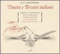 G.F. Haendel: Duetti e Terzetti Italiani - Fabio Bonizzoni (harpsichord); Krystian Adam (tenor); Roberta Invernizzi (soprano); Silvia Frigato (soprano);...