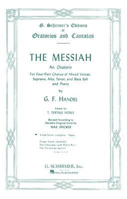 G. F. Handel: Messiah- (Schirmer Vocal Score) - Handel, George Frideric