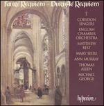 Gabriel Fauré: Requiem; Maurice Duruflé: Requiem