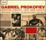 Gabriel Prokofiev: Saxophone Concerto; Bass Drum Concerto