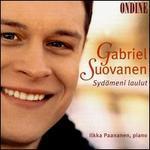 Gabriel Suovanen: Sydämeni laulut