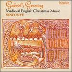 Gabriel's Greeting - Medieval English Christmas Music
