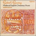 Gabriel's Greeting - Medieval English Christmas Music