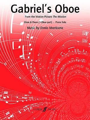 Gabriel's Oboe: (Oboe and Piano) - Morricone, Ennio (Composer)