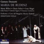 Gaetano Donizetti: Maria de Rudenz