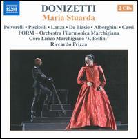 Gaetano Donizetti: Maria Stuarda - Giovanna Lanza (vocals); Laura Polverelli (mezzo-soprano); Maria Pia Piscitelli (vocals); Mario Cassi (vocals);...