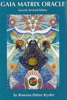Gaia Matrix Oracle - Kryder, Rowena Pattee