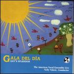 Gala del D?a (Day's Splendor): Choral Music from the Americas