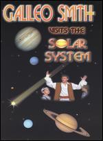Galileo Smith Visits the Solar System