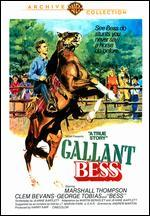 Gallant Bess