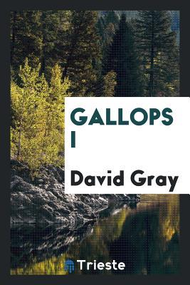 Gallops I - Gray, David