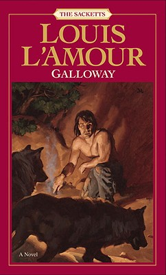 Galloway: The Sacketts - L'Amour, Louis