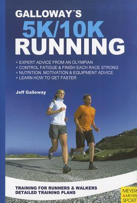 Galloway's 5K and 10K Running - Galloway, Jeff