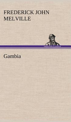 Gambia - Melville, Frederick John