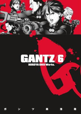 Gantz Volume 6 - Studio Cutie, and Oku, Hiroya, and Johnson, Matthew