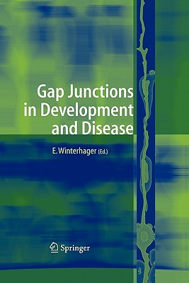 Gap Junctions in Development and Disease - Winterhager, Elke (Editor)