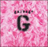 Garbage [20th Anniversary Edition] - Garbage