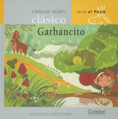 Garbancito - Serra, Sebastia (Illustrator), and Orihuela, Luz (Adapted by)