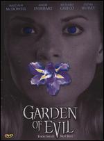 Garden of Evil - James D.R. Hickox