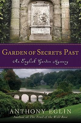 Garden of Secrets Past - Eglin, Anthony