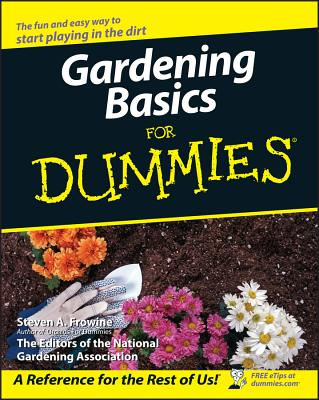 Gardening Basics for Dummies - Frowine, Steven A
