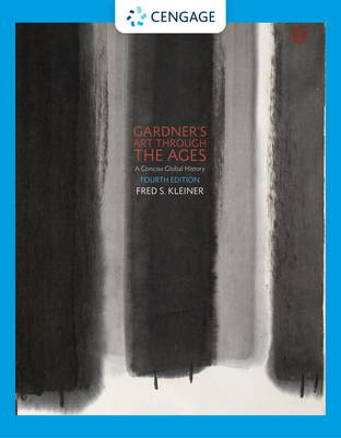 Gardner's Art Through the Ages: A Concise Global History - Kleiner, Fred