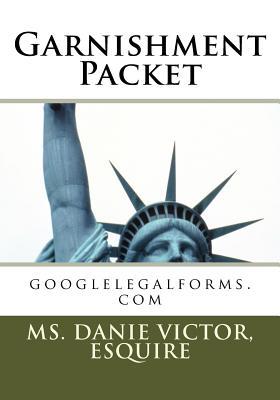 Garnishment Packet - Victor, Esquire MS Danie