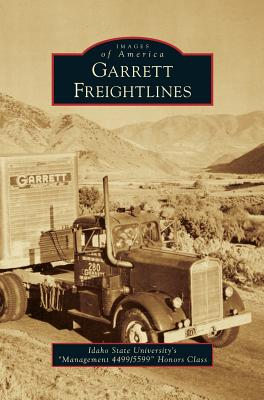 Garrett Freightlines - Idaho State University S Management 449