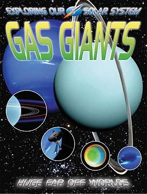 Gas Giants: Huge Far Off Worlds - Jefferis, David