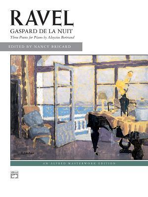 Gaspard de la Nuit - Ravel, Maurice (Composer), and Bricard, Nancy (Composer)
