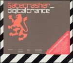 Gatecrasher: Digital Trance