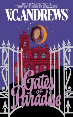 Gates of Paradise - Andrews, V C