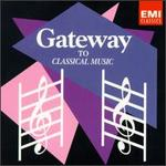 Gateway to Classical Music: Volume 1/Volume 2