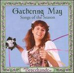 Gathering May: Songs of the Season