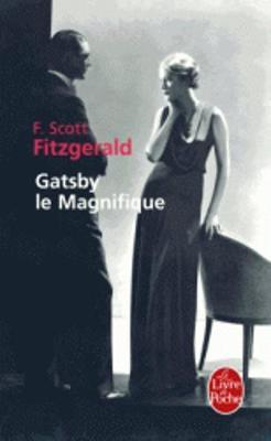 Gatsby Le Magnifique - Fitzgerald, F Scott, and Fitzgerald