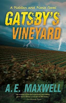 Gatsby's Vineyard - Maxwell, A E