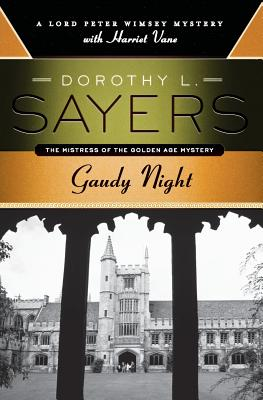 Gaudy Night - Sayers, Dorothy L
