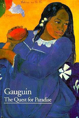 Gauguin: The Quest for Paradise - Cachin, Francoise