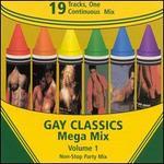 Gay Classics Mega Mix, Vol. 1