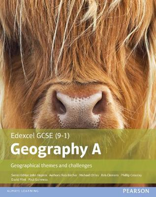 GCSE (9-1) Geography specification A: Geographical Themes and Challenges - Clemens, Rob, and Flint, David, and Chiles, Michael