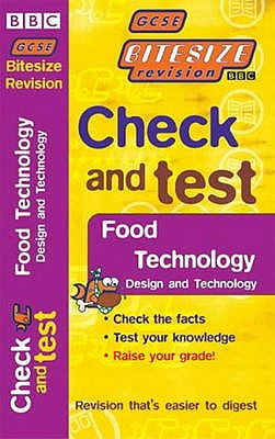 GCSE BITESIZE REV. C&T FOOD TEC. PB (E13) - Davies, Louise T.