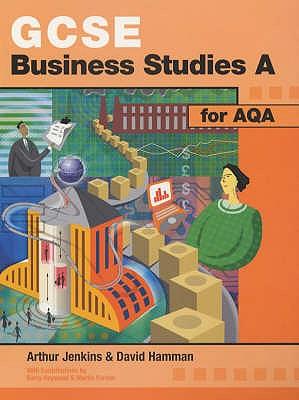 GCSE Business Studies A for AQA - Jenkins, Arthur, and etc., and Hamman, David