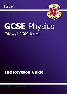 GCSE Physics Edexcel Revision Guide - CGP Books (Editor)