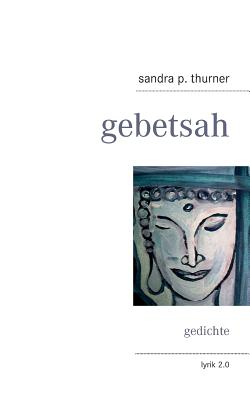 Gebetsah - Thurner, Sandra P