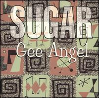 Gee Angel - Sugar