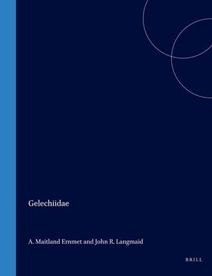 Gelechiidae - Langmaid, John R. (Editor), and Emmet, A. M. (Editor), and Heath, J. H. (Editor)