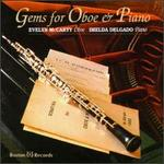 Gems For Oboe And Piano - Evelyn McCarty (oboe); Imelda Delgado (piano)
